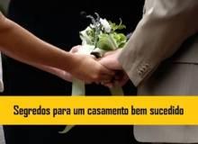 Segredos para um casamento bem sucedido